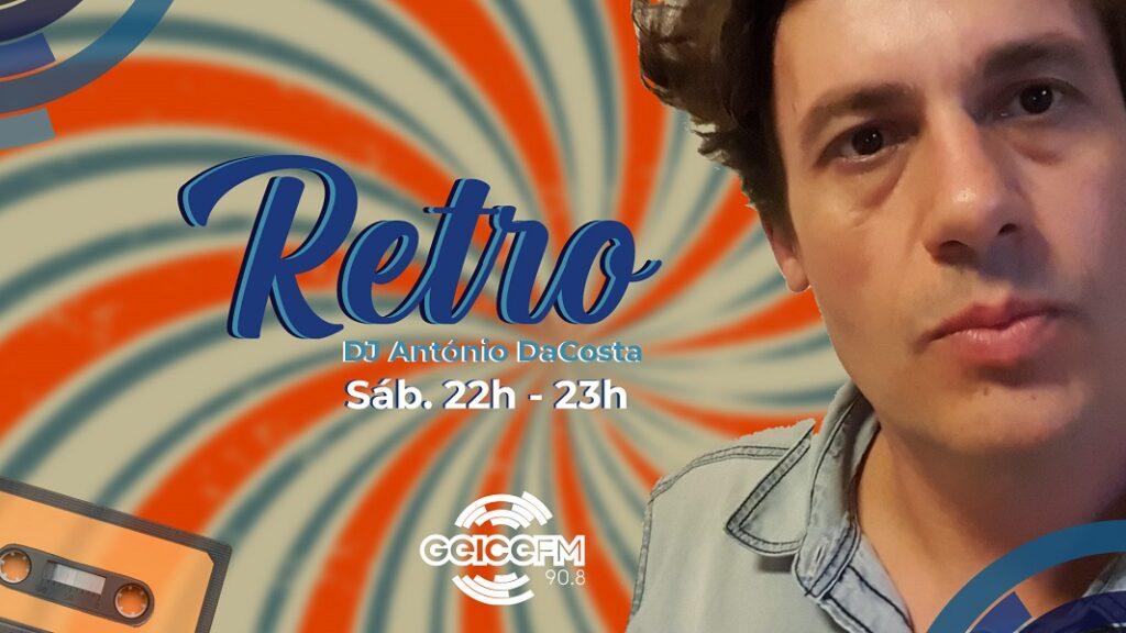 RETRO – ANTÓNIO DACOSTA SHOW (EP.007)
